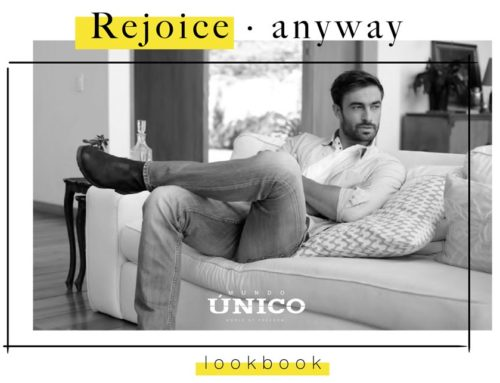 Rejoice Anyway Mundo Unico